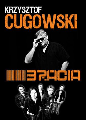 Krzysztof Cugowski I Bracia Gdynia Arena Gdynia Sprawdz