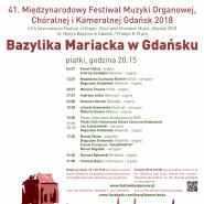 41. Międzynarodowy Festiwal Muzyki Organowej, Chóralnej i Kameralnej 2018