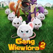 Wakacyjne poranki familijne: Gang Wiewióra 2