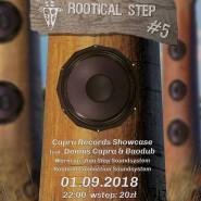 Rootical Step #5 Baodub X Dennis Capra