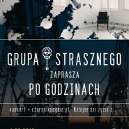 Teatr Po Godzinach i Grupa Strasznego