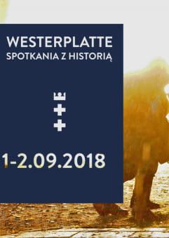 Westerplatte. Spotkania z Historią