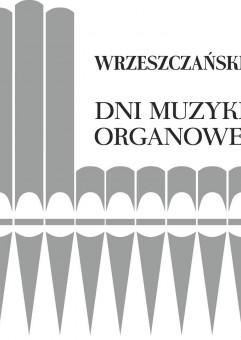 VII Wrzeszczańskie Dni Muzyki Organowej