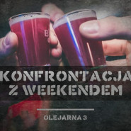 Konfrontacja z weekendem