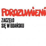 Porozumienie - zaczęło się w Gdańsku