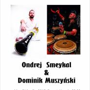Ondrej Smeykal & Dominik Muszyński
