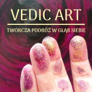 Vedic Art - twórcza podróż w głąb siebie.