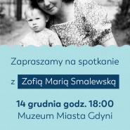 Saga rodu Grzeszczaków - spotkanie autorskie z Zofią Smalewską