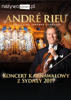 Andre Rieu - koncert karnawałowy z Sydney 2019