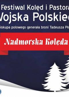 IX Festiwal Kolęd i Pastorałek Wojska Polskiego