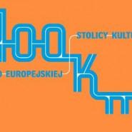 400 KM do Europejskiej Stolicy Kultury
