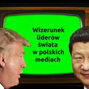 Wizerunek liderów świata w polskich mediach