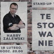 Stand-up: Harry Zalewski i testowanie