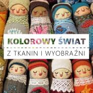 Kolorowy świat z tkanin i wyobraźni - wernisaż