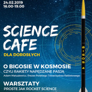 Science Cafe - O Bigosie w kosmosie