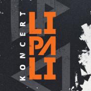 Lipali (koncert wyprzedany)