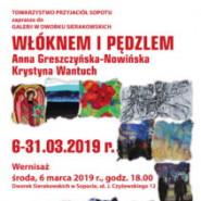 Włóknem i pędzlem. Krystyna Wantuch i Anna Greszczyńska-Nowińska