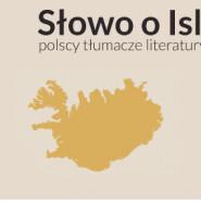 Słowo o Islandii - polscy tłumacze literatury islandzkiej