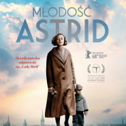 """Biblioteka Movie. Mówi o literaturze. Projekcja filmu """"Młodość Astrid"""