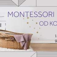 Montessorii od kołyski