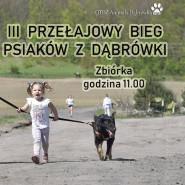 Trzeci Przełajowy Bieg Psiaków Z Dąbrówki