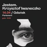 Krzysztof Iwaneczko - Jestem
