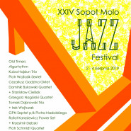 XXXIV Sopot Molo Jazz Festival