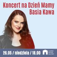 Basia Kawa - Koncert na Dzień Mamy