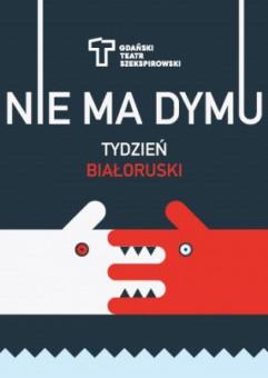 Tydzień Białoruski: Nie ma dymu