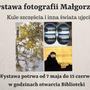 Wystawa fotografii Małgorzaty Abraham