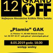 """XII GRAND OFF Najlepsze Niezależne Krótkie Filmy Świata w """"Plama"""" GAK"""