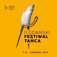11. Gdański Festiwal Tańca 2019