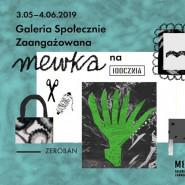 Galeria Społecznie Zaangażowana MEWKA + ZeroBan
