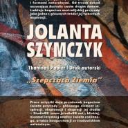 Jolanta Szymczyk - wystawa