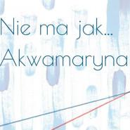 Nie ma jak Akwamaryna - wernisaż wystawy Walentyny Gulewycz