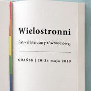 Wielostronni - festiwal literatury równościowej
