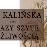 Ewa Kalińska - Obrazy szyte wrażliwością