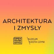 Architektura i zmysły - wykład dra Jacka Friedricha