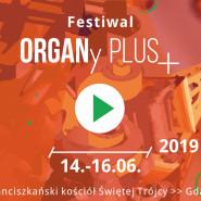Festiwal ORGANy PLUS+