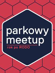 Parkowy Meetup. Rok po RODO