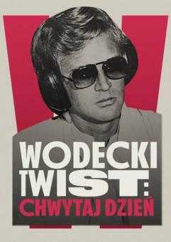 Wodecki Twist: Chwytaj Dzień