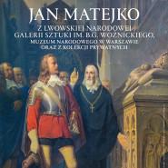 Jan Matejko - wystawa