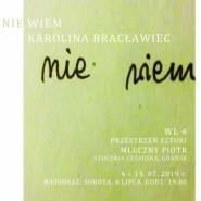 Nie wiem - wystawa prac Karoliny Bracławiec