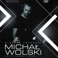 Element Techno: Michał Wolski