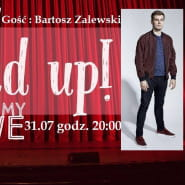 Stand Up - Testujemy Nowe & Bartosz Zalewski
