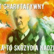 Koncert Charytatywny - Piosenka To Skrzydła Nadziei cz. 2