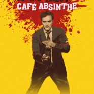 Pewnego razu w... Café Absinthe - Tarantino!