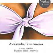 Malarstwo Aleksandry Prusinowskiej -wernisaż