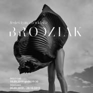 Jesteś tym, co widzisz - wernisaż Szymona Brodziaka