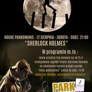 Sherlock Holmes: Nocne parkowanie w Parku Linowym